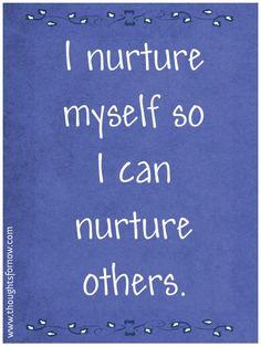 Nurturing Myself