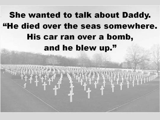 Daddy ran over a bomb
