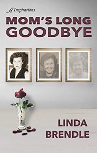 Mom's Long Goodbye